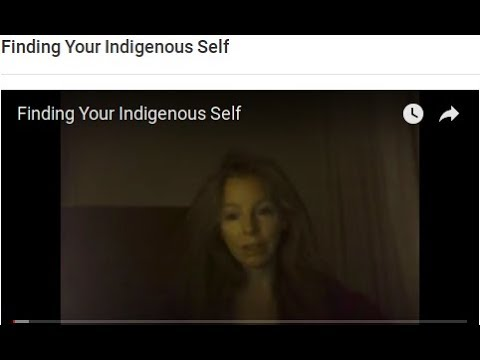 Finding Your Indigenous Self