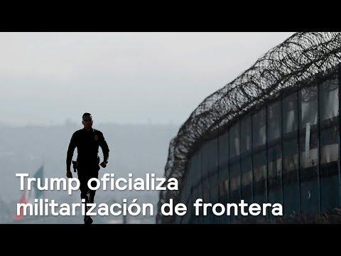 Trump ordena despliegue de la Guardia Nacional en la frontera con México - Despierta con Loret