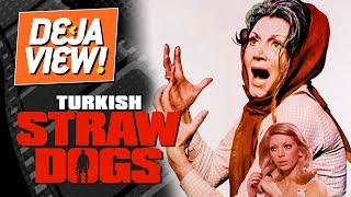 Turkish Straw Dogs [Kartal Yuvası] - Deja View