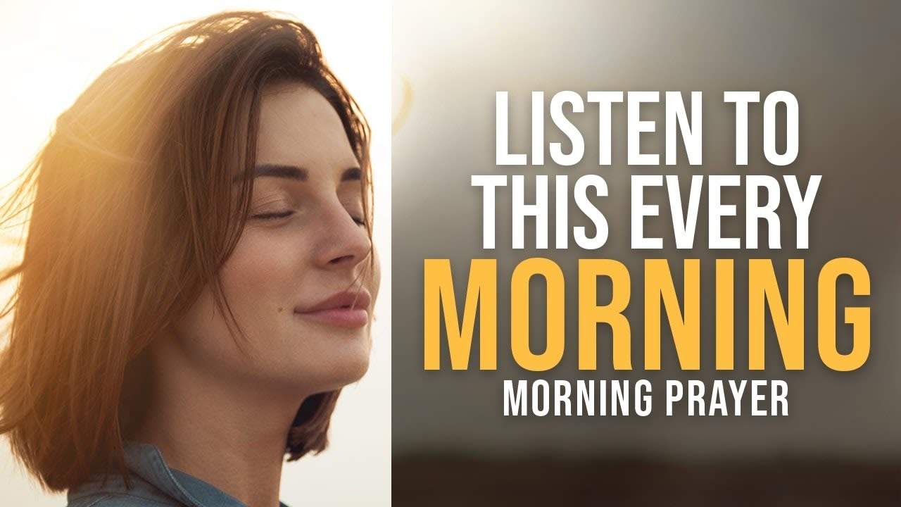 GOD WANTS TO START THE DAY WITH YOU | Listen To This Prayer Every Day