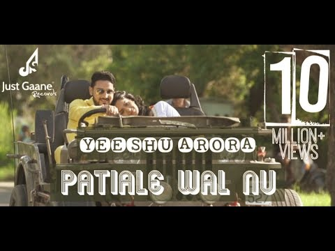 Patiale Wal Nu (Full Video) | Yeeshu Arora | Latest Punjabi Song 2016 | Just Gaane Records