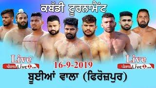 Buian Wala (Ferozepur) Kabaddi Tournament 2019 Live Now