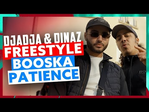 Djadja & Dinaz | Freestyle Booska Patience