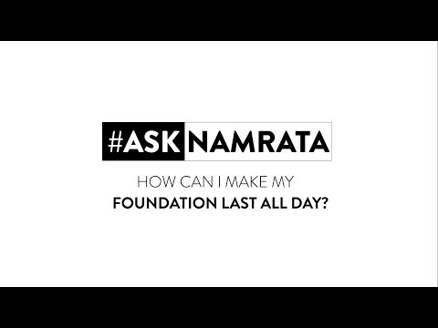 #AskNamrata | How To Make Your Foundation Last All Day | Ep.4 | MyGlamm