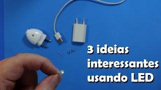 3 ideias interessantes com LEDs (e fáceis de fazer)