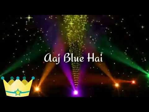 Aaj Blue Hai Pani Pani Whatsapp status | Honey Singh Sunny Sunny Whatsapp status