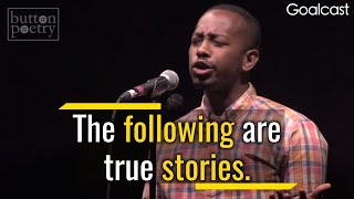This Poem Will Change Your Life | Rudy Francisco – Complainers | Goalcast