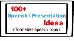 informational speech topic ideas
