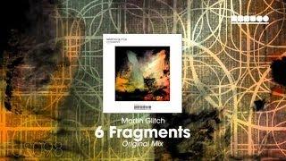 Martin Glitch - 6 Fragments (Original Mix)
