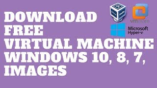 Gambar cover Download and Install Virtual Machine Windows 10, 8, 7, Images