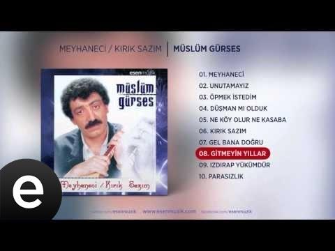 Gitmeyin Yıllar (Müslüm Gürses) Official Audio #gitmeyinyıllar #müslümgürses - Esen Müzik