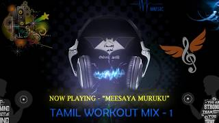 Tamil Workout Motivational Songs - Jukebox 1