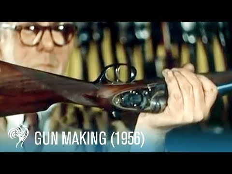 Gun Making: Lock, Stock, & Barrel (1956) | British Pathé