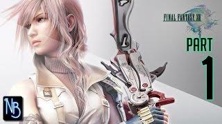 Final Fantasy XIII Walkthrough Part 1 (No Commentary)