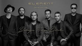 Download lagu ELEMENT REUNION - BAHAGIA TANPA DIRIKU ( Official Lyric Video )