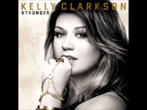 Kelly Clarkson  Stronger What Doesnt Kill You Audio