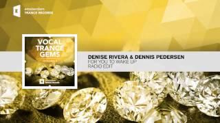 DENISE RIVERA  & DENNIS PEDERSEN - For You to Wake Up (Radio Edit)