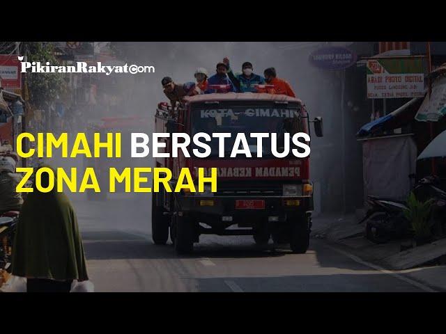 Kota Cimahi Berstatus Zona Merah dengan Risiko Penularan Tinggi, Klaster Keluarga Mencapai 37