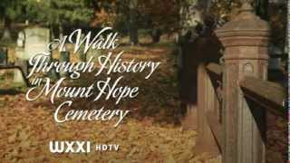 WXXI - A Walk Through History - Mount Hope Cemetery