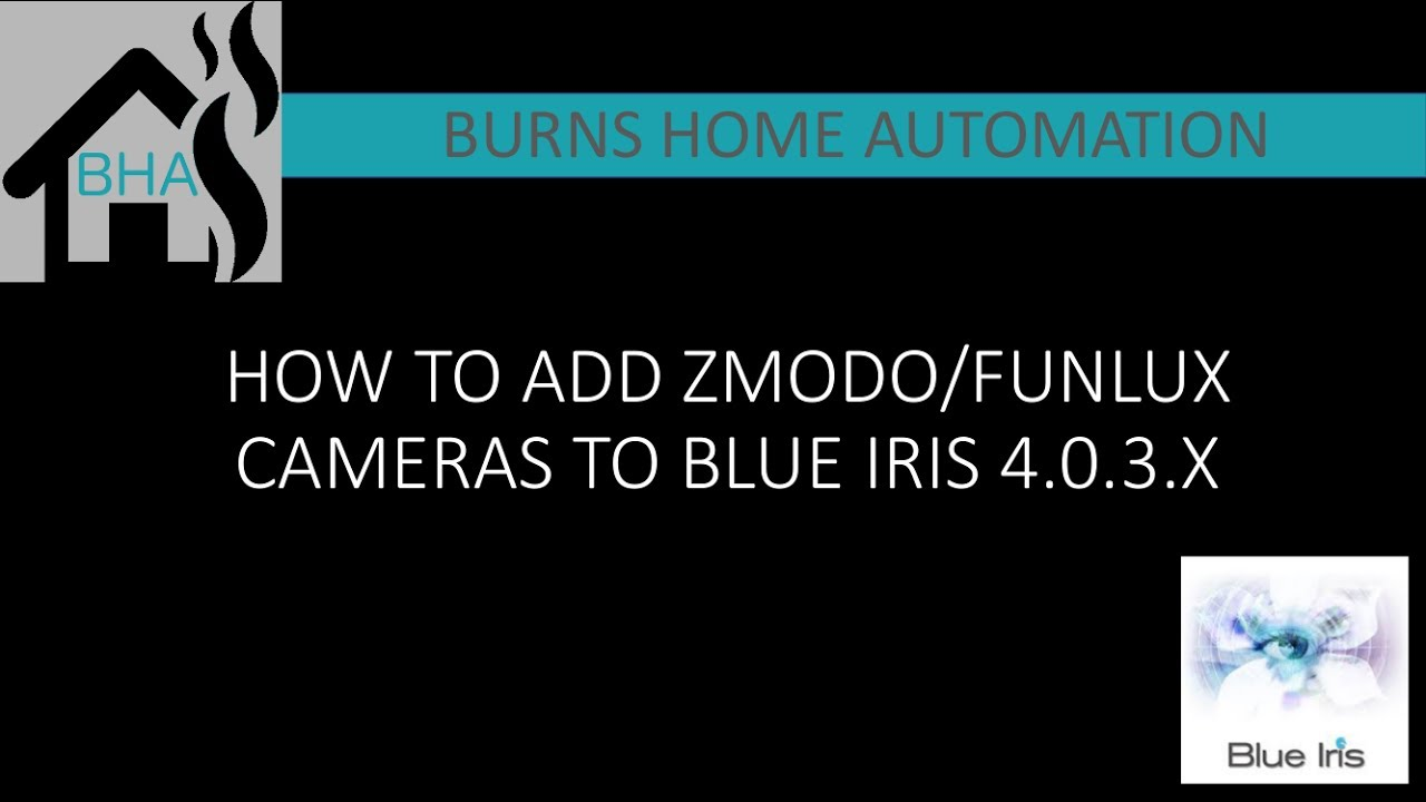 How to add Zmodo/Funlux cameras to Blue Iris 4 0 3 x