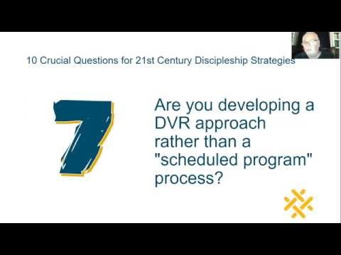 Leadership Network Webinar: 10 Crucial Questions for 21st Century Discipleship with Reggie McNeal