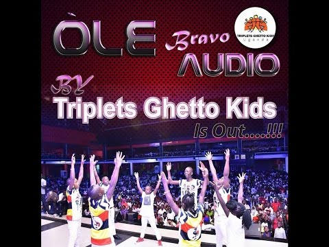 Triplets Ghetto Kids - Ole (Official Audio) thumbnail