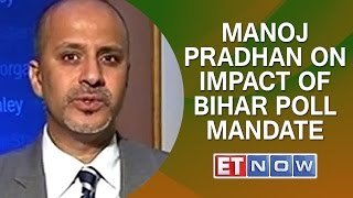 Morgan Stanley's Manoj Pradhan On Impact Of Bihar Poll Mandate & More