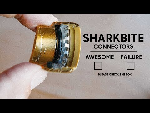 SharkBite Fittings - Awesome or A Failure Waiting To Happen?