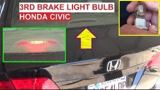 Third Brake Light Bulb Replacement on Honda Civic 2006 2007 2008 2009 2010 2011