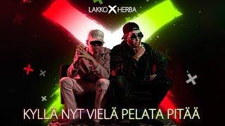 Lakko X Herba - Kyllä nyt vielä pelata pitää (musiikkivideo)
