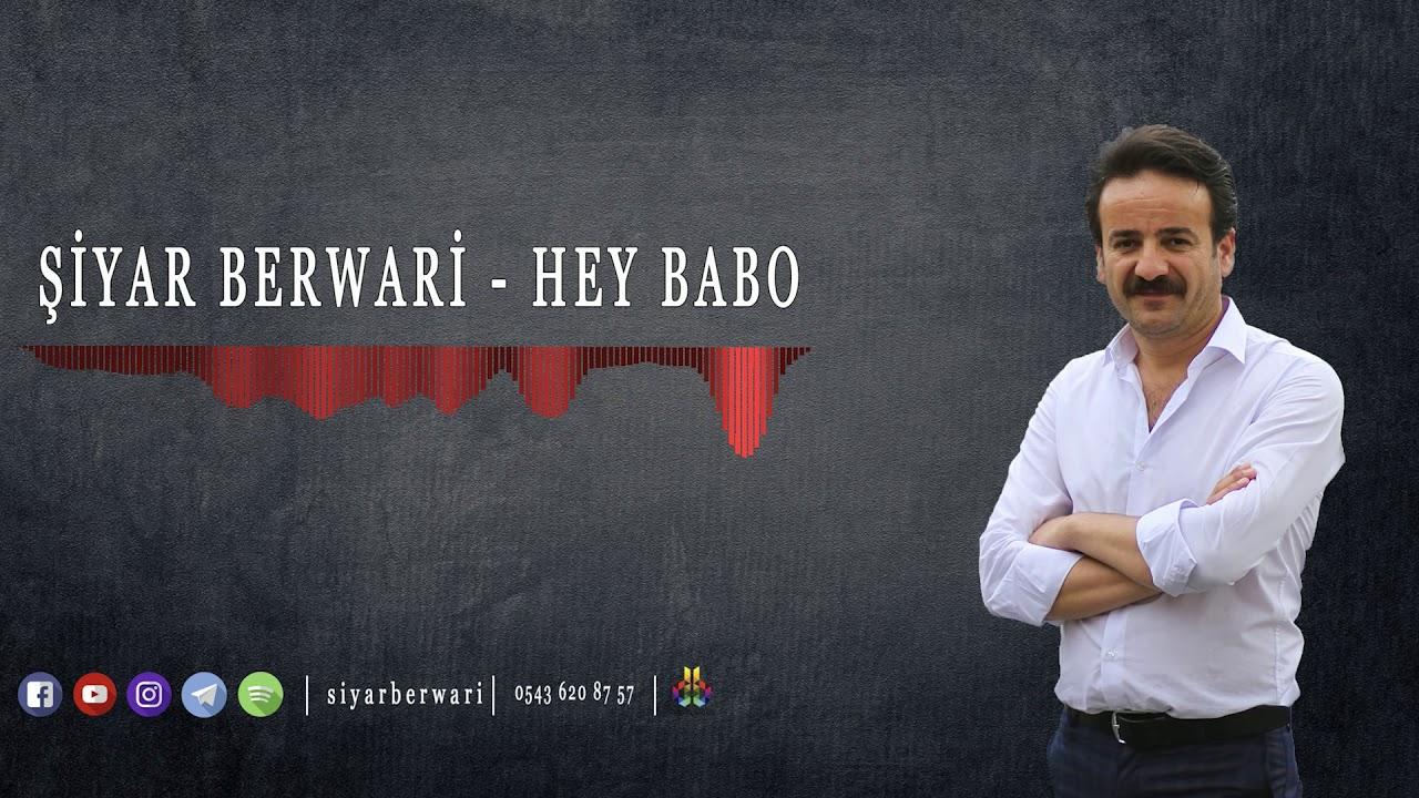 Şiyar Berwari - Hey Babo    [ 2020 © HD ]