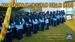 MPLS Part 2 SMPIT Insan Mulia Boarding School 2018