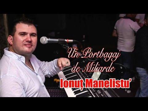 Ionut Manelistu - Un Portbagaj de Miliarde, Pentru Bogdan Corduneanu 2017