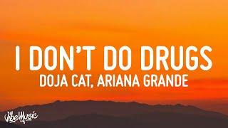 Play I Don't Do Drugs (feat. Ariana Grande)