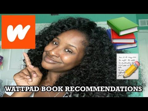 WATTPAD BOOK RECOMMENDATIONS
