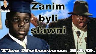 The Notorious B.I.G. | Zanim byli sławni
