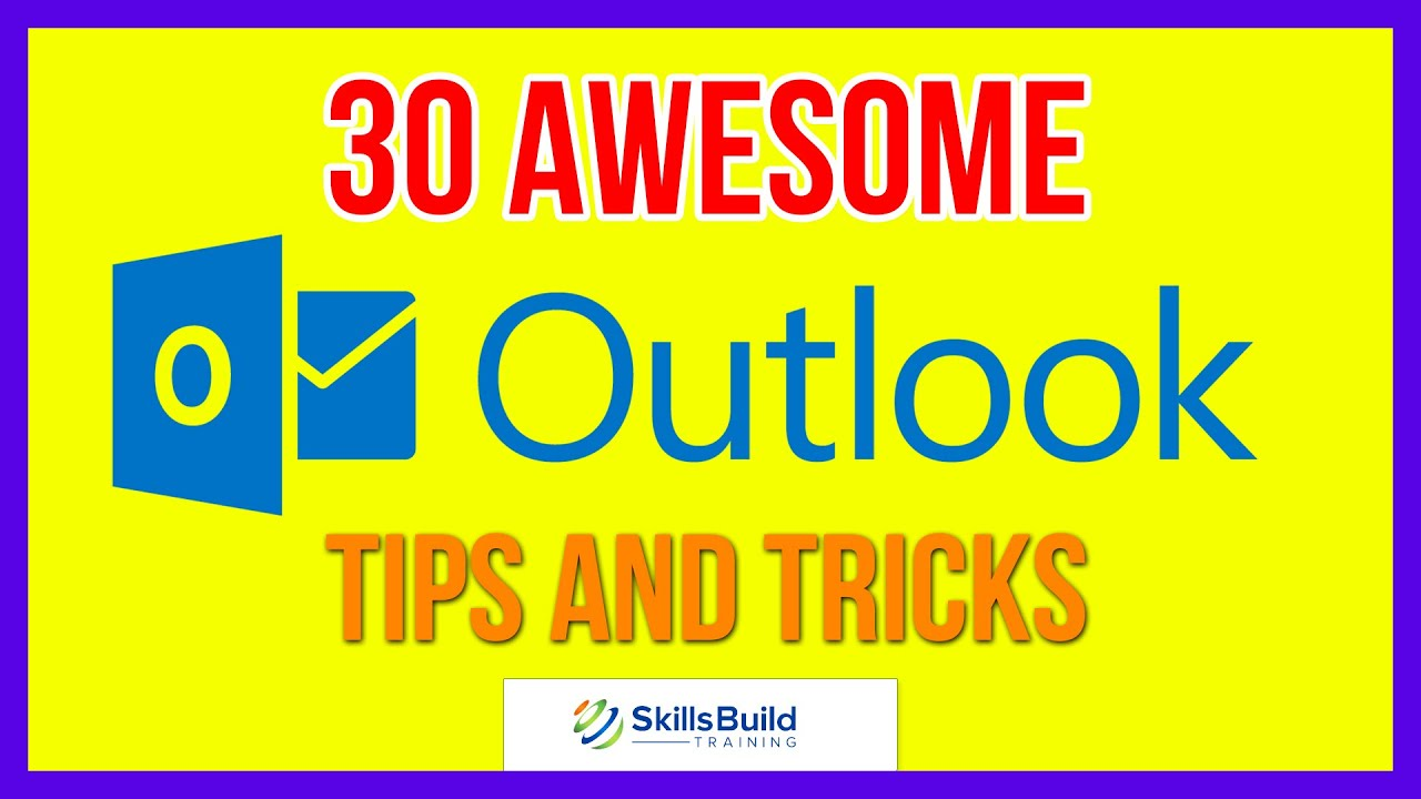 30 Awesome Microsoft Outlook Tips and Tricks