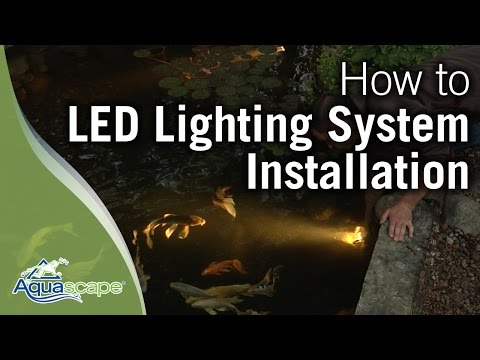 Installing the Aquascape LED Lighting System
