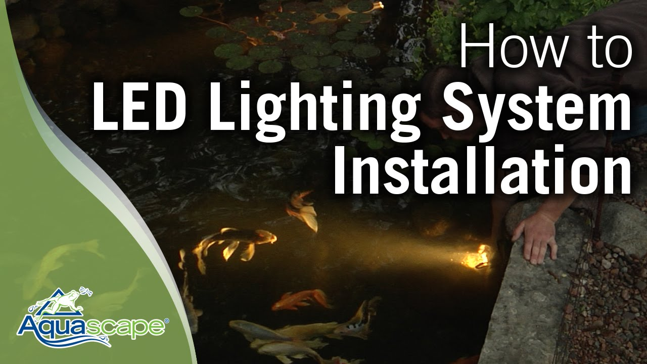Installing The Aquascape Led Lighting System