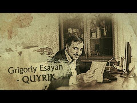 Grigoriy Esayan - Quyrik (2014)