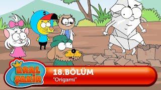 KRAL ŞAKİR: Origami - 18. Bölüm (Çizgi Film)