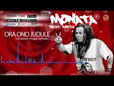 ORA ONO JUDULE / SHODIQ MONATA