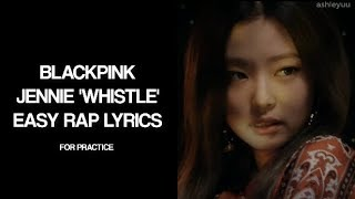 BLACKPINK WHISTLE JAP VER JENNIE ENGLISH RAP CUT EASY LYRICS PRACTICE