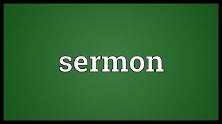 Sermon Meaning