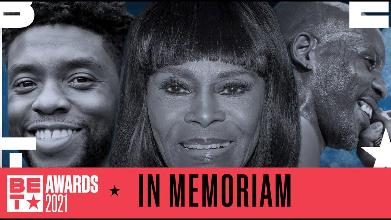 In Memoriam | BET Awards 2021
