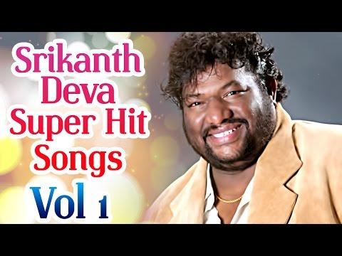 Srikanth Deva Superhit Songs | Jukebox Vol 1