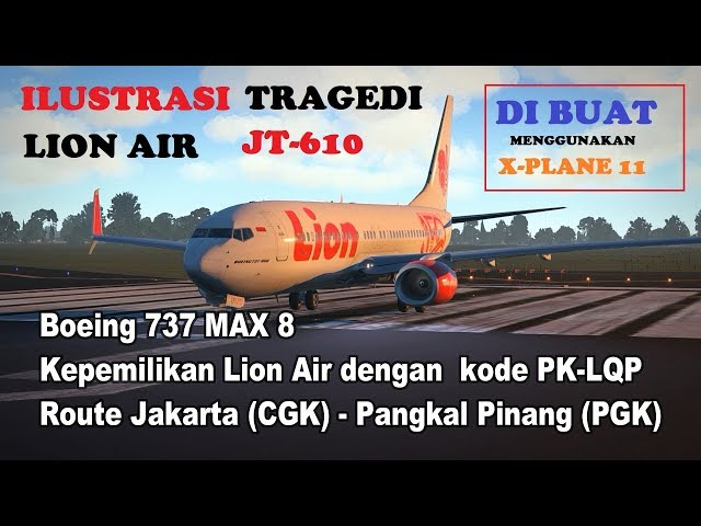 Ilustrasi Jatuhnya Pesawat LION AIR JT610 - Crash Animation X-Plane 11