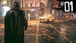THIS GAME IS BEAUTIFUL! - Batman: Arkham Knight - Part 1