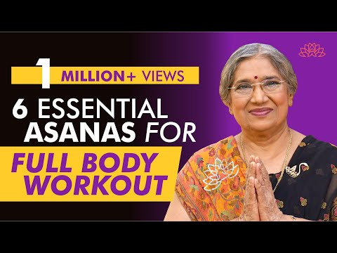Six Essentials Asanas For Full Body Workout | Dr. Hansaji Yogendra
