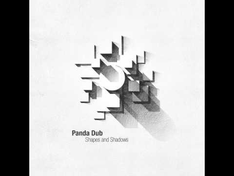 PANDA DUB - Shapes and Shadows - 1 - Howl